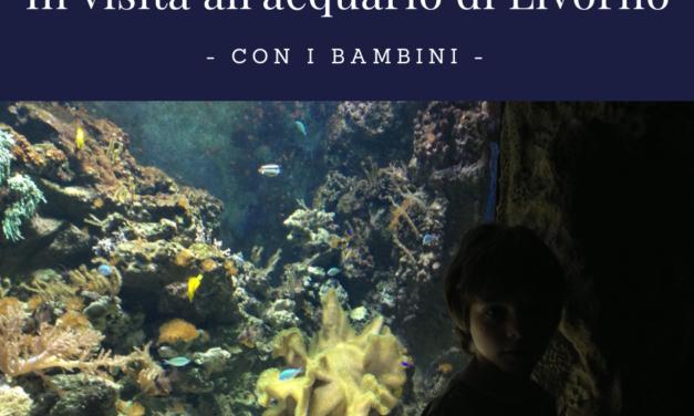 In visita all'acquario di Livorno con i bambini