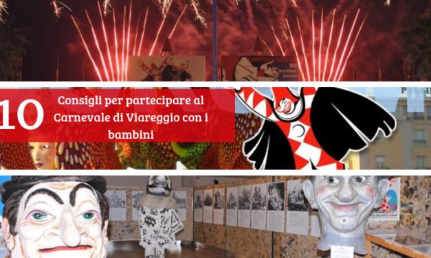 10 consigli per partecipare al Carnevale di Viareggio con i bambini