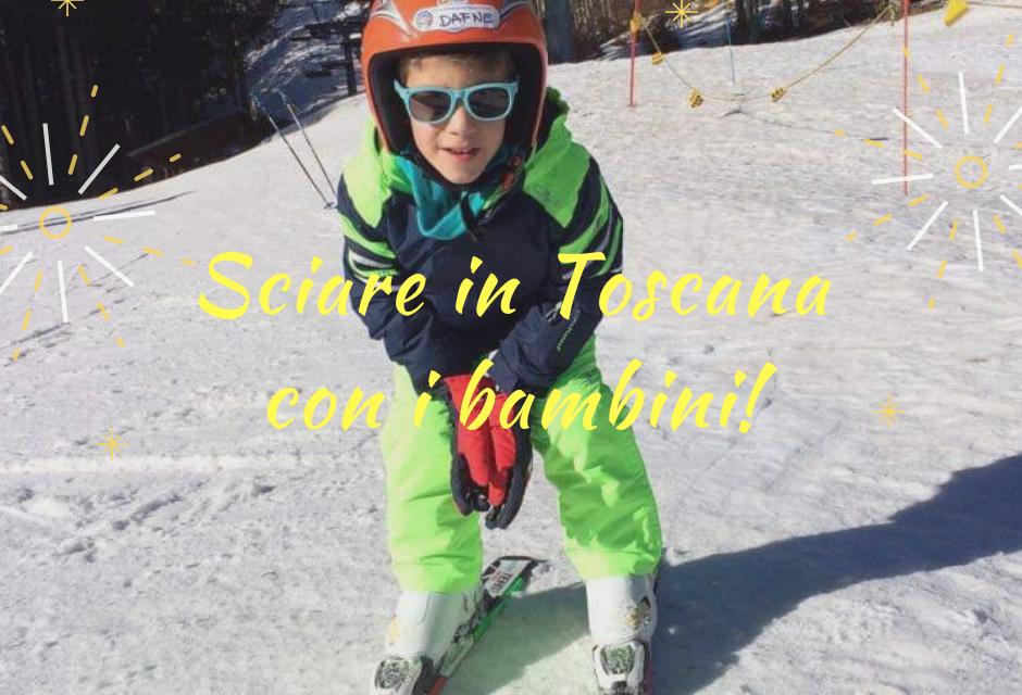 Sciare in Toscana con i bambini